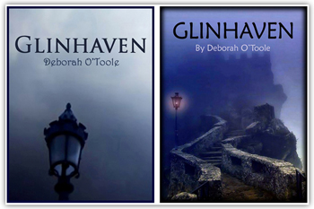"Book covers for ""Glinhaven"" by Deborah O'Toole. Click on image to view larger size in a new window."