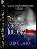 """The Keeper's Journal"" available in paperback."