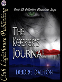 """The Keeper's Journal"" by Deborah O'Toole writing as Deidre Dalton is now available in paperback!"