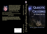 "Front and back cover design for paperback edition of ""Quixotic Crossings."" Click on image to view larger size in a new window."