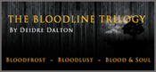 The Bloodline Trilogy by Deborah O'Toole writing as Deidre Dalton