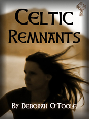 "Final book cover for ""Celtic Remnants"" (2011). Click on image to view larger size in a new window."