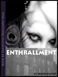 "Second book cover for ""Enthrallment."" Click on image to view larger size in a new window."