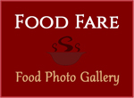 Food Fare: Food Photo Gallery