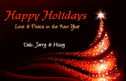 Happy Holidays from Deb, Jerry and Hissy. Click on image to view larger size in a new window.
