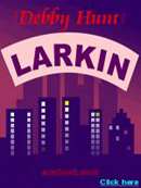 "The first book cover for ""Larkin"" (now known as ""The Twain Shall Meet"")."
