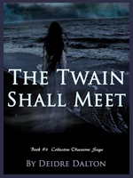 "The fourth book cover for ""The Twain Shall Meet."""