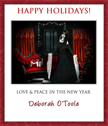 Happy Holidays from Deborah O'Toole. Click on image to view larger size in a new window.